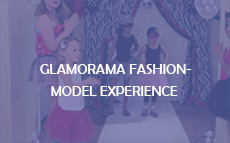 Glamorama Fashion-Model Experience